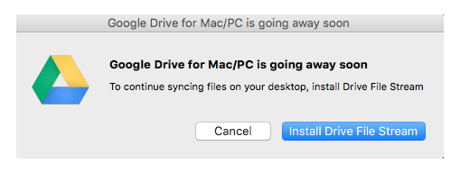 Upgrade to Google File Stream from Google Drive Sync - ITS